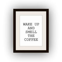 Wake up and smell the coffee, Printable Wall Art, black and white, food quotes print, vintage kitchen decal, gift for mom, vertical small
