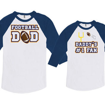 Matching Father And Baby Daddy Son Shirts Dad And Daughter Football Dad Daddy's #1 Fan Bodysuit American Apparel Unisex Raglan MAT-722-723