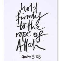 Hold Firmly to the Rope of Allah - Islamic Art Print