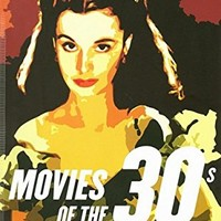 Movies of the 30s