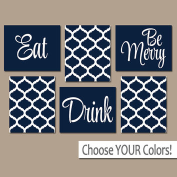 EAT DRINK be Merry CANVAS or Prints Navy Kitchen Wall Art, Quatrefoil Artwork, Choose Your Colors, House Warming Gift Set of 6 Home Decor