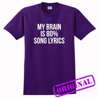 My Brain Is 80% Song Lyrics for shirt purple, tshirt purple unisex adult