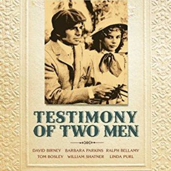 David Birney & Steve Forrest & Leo Penn & Larry Yust-TESTIMONY OF TWO MEN