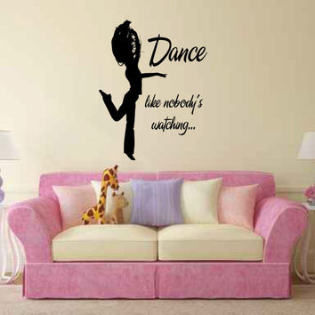 Dance Like Nobody's Watching Vinyl Wall Words Decal Sticker