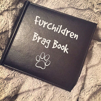 Custom Photo Album; Fur Children Brag Book; Photo Album; Dog Lover Gift; Funny Gift Idea; Birthday Gift; Animal Lover; Paw; Personalized Dog