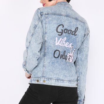 GOOD VIBES ONLY Denim Jacket with Patches
