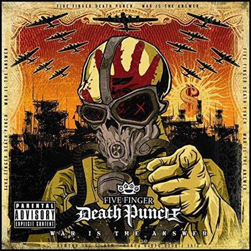 Five Finger Death Punch - War Is the Answer [Explicit]