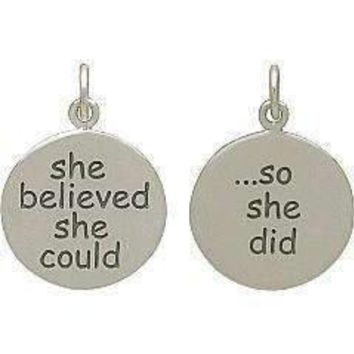 "Sterling Silver ""She Believed She Could So She Did"" Charm (Double-sided)"
