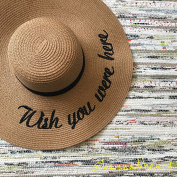 """Wish you were here"" Floppy Beach Hat"