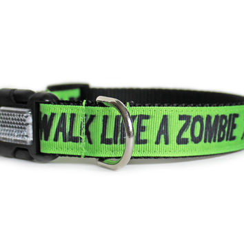 Walk Like a Zombie Dog Collar