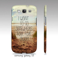 "Samsung galaxy S3, iphone 4,4s, 5 case-""I want to go somewhere far away"", beach ocean photograph, typography"