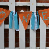 One Burlap banner photo prop aqua orange photo prop or high chair banner ready to ship ONE