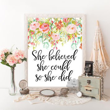 She believed she could so she did quote printable poster home wall decor digital print typographic print calligraphy art inspirational art