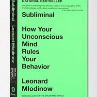 Subliminal By Leonard Mlodinow