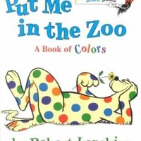 Put Me in the Zoo (Bright and Early Board Book)