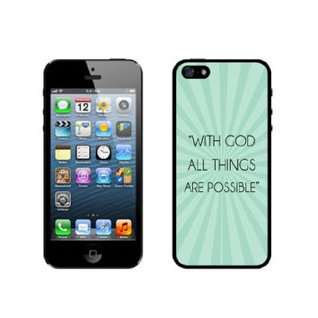 Quote - With God All Things Are Possible Teal Rays iPhone 5 Case - For iPhone 5/5G - Designer TPU Case Verizon AT&T Sprint