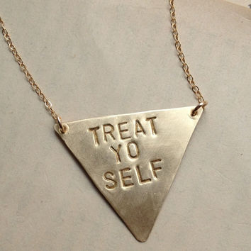 Stamped Triangle Necklace, treat yo self necklace or Custom Message, Geometric Jewelry brass stamped triangle necklace