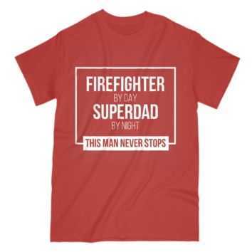Gift For Firefighter Dad Mens T Shirt Superdad By Night S Sleeve Tee
