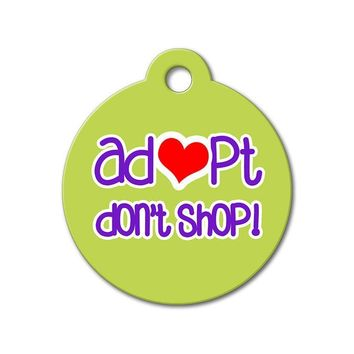 Adopt Don't Shop - Rescue Pet Tag