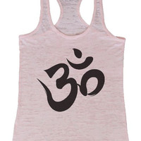 "Womens Tank Top ""Om Symbol"" 1040 Womens Funny Burnout Style Workout Tank Top, Yoga Tank Top, Funny Om Symbol Top"