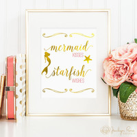 Faux gold foil print, Mermaid Kisses Starfish Wishes print, gold mermaid quote printable, printable wall art, bedroom decor, digital JPG