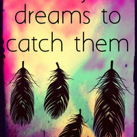 Catch Dreams Art Print by Shan Andie