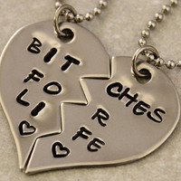 Hand Stamped Bitches for Life Necklaces - BFF Split Heart Jewelry, Best Bitches Jewelry -  Best Friend Necklaces -  Stainless Steel