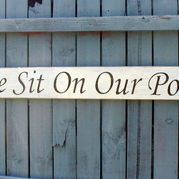 Come Sit On Our Porch Sign Hand Painted Wood White Outdoor Deck