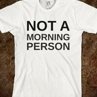 NOT A MORNING PERSON - glamfoxx.com