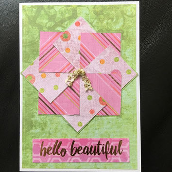 Hello Beautiful, Pinwheel Quilted Card, Greeting Card, Note Card, Notelet, Paper Handmade Greeting Card, Quilters Card, Paper Quilted  OOAK