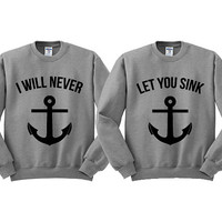 Grey Crewneck I Will Never Let You Sink Best Friends Sweatshirt Sweater Jumper Pullover