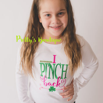 Girls St. Patrick's Day Shirt -- I pinch back St Patricks Day shirt -- St. Patty's day shirt or bodysuit