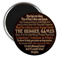 Hunger Games Quotes Magnet on CafePress.com