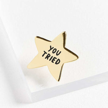 Adam J. Kurtz You Tried Gold Star Pin | Urban Outfitters