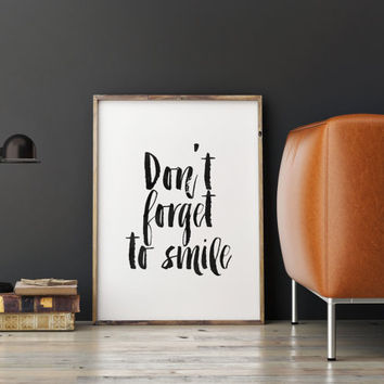 "PRINTABLE Art""Don't Forget To Smile""Inspirational Art,Motivational Quote,Typography,Smile Print,Digital Art,Hand Brushed Art,Gift Idea"