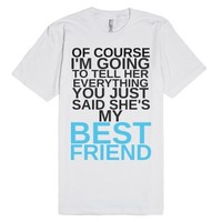 She's My BF-Unisex White T-Shirt
