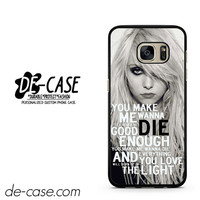 The Pretty Reckless Quotes DEAL-10978 Samsung Phonecase Cover For Samsung Galaxy S7 / S7 Edge