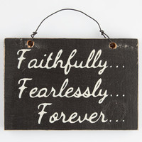 Faithlessly Fearlessly Forever Wood Sign Black/White One Size For Men 26322312501