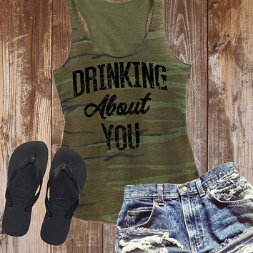 Drinking About You - Camo Tank Top. Vintage Look Tan Top. Gym Shirt. Party Tank. Breakup Shirt. Yoga Tank. Vest. Fitness Shirt. Drinking