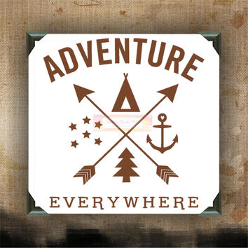 Adventure Everywhere / Painted Canvases / wall hanging / funny quotes on canvas