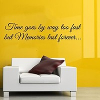 Wall Decals Vinyl Decal Sticker Quote Time Goes By Way Too Fast but Memories Last Forever Interior Design Bedroom Living Room Decor