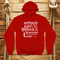 Harry Potter Dumbledore quote print - Happiness can be found - Typographic print, sweatshirt hooded, hoodie, jacket, unisex, gift