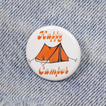 Happy Camper 1.25 Inch Pin Back Button Badge