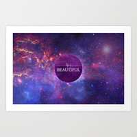 Life is Beautiful Art Print by Victoria Spahn