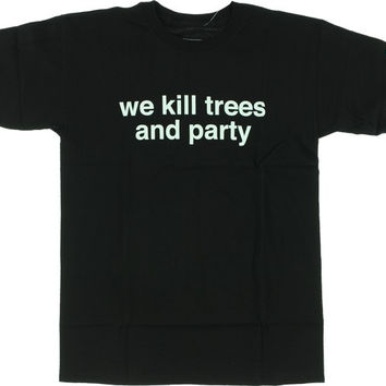 Enjoi We Kill Trees And Party Tee Small Black