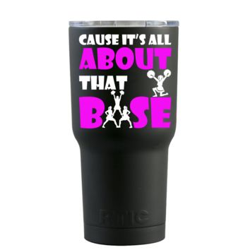 RTIC 20 oz Cause it's All About that Base on Black Matte Cheerleader Tumbler