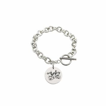 Solid Stainless Steel Inspirational Toggle Bracelet - The Best Is Yet To Come