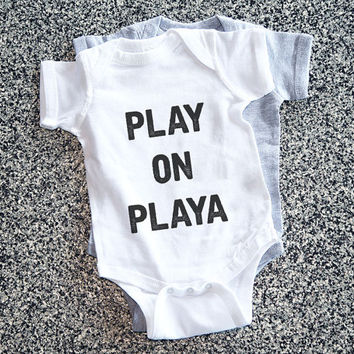 Baby Gift, Baby Girl, Baby Boy, Girl Toddler, Toddler Gift, Baby Onsies, Onsie, Onesuits - Play On Playa