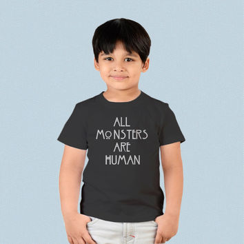 Kids T-shirt - All Monsters are Human