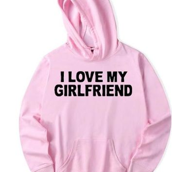 I Love My Girlfriend - Boyfriend's Hoodie Sweater
